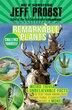 Remarkable Plants: Weird Trivia & Unbelievable Facts To Test Your Knowledge About Fungi, Flowers, Algae & More! by Jeff Probst