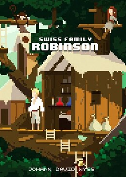 Book The Swiss Family Robinson by Johann D. Wyss