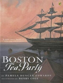 Book Boston Tea Party by Pamela Duncan Edwards