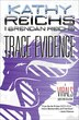Trace Evidence: A Virals Short Story Collection by Kathy Reichs