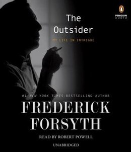 Book The Outsider: My Life In Intrigue by Frederick Forsyth