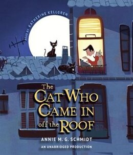 Book The Cat Who Came In Off The Roof by Annie M.g. Schmidt