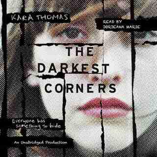 The Darkest Corners by Kara Thomas