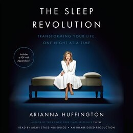 Book The Sleep Revolution: Transforming Your Life, One Night At A Time by Arianna Huffington