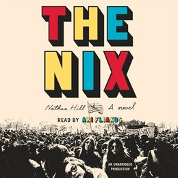 Book The Nix: A Novel by Nathan Hill