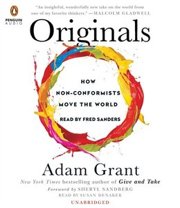 Book Originals: How Non-conformists Move The World by Adam Grant