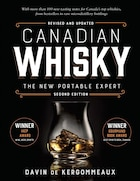 Canadian Whisky Second Edition: The New Portable Expert