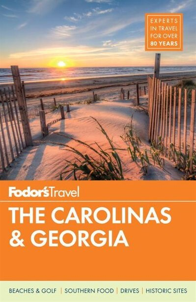 Fodor's The Carolinas & Georgia by Fodor's Travel Fodor's Travel Guides