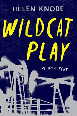 Book Wildcat Play: A Mystery by Helen Knode