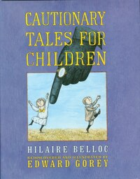 Cautionary Tales for Children