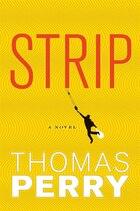 Strip: A Novel