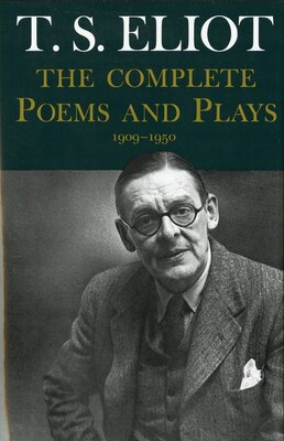 Book Complete Poems and Plays,: 1909-1950 by T. S. Eliot