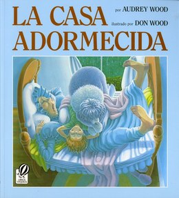 Book La Casa Adormecida by Audrey Wood