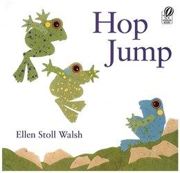 Book Hop Jump by Ellen Stoll Walsh