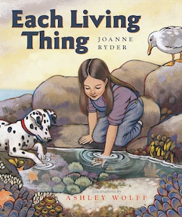 Book Each Living Thing by Joanne Ryder