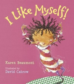 Book I Like Myself! by Karen Beaumont