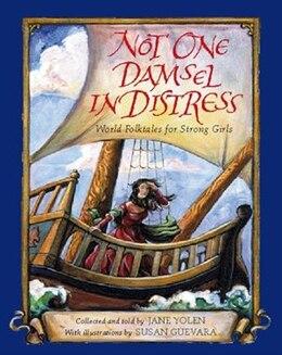 Book Not One Damsel In Distress: World Folktales for Strong Girls by Jane Yolen