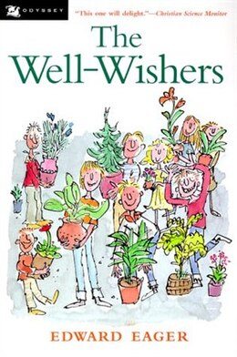 Book The Well-Wishers by Edward Eager