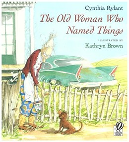 Book The Old Woman who Named Things by Cynthia Rylant