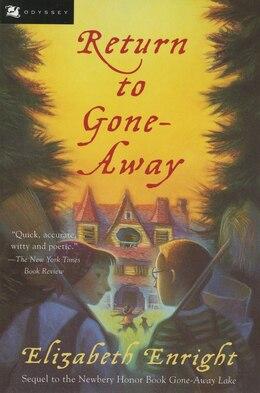 Book Return to Gone-Away by Elizabeth Enright