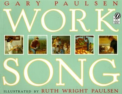 Worksong by GARY PAULSEN