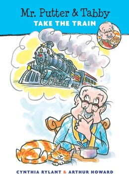 Book Mr. Putter & Tabby Take the Train by Cynthia Rylant