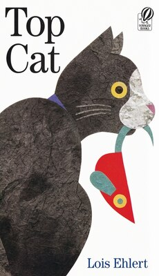 Book Top Cat by Lois Ehlert