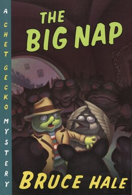 Book The Big Nap: A Chet Gecko Mystery by Bruce Hale