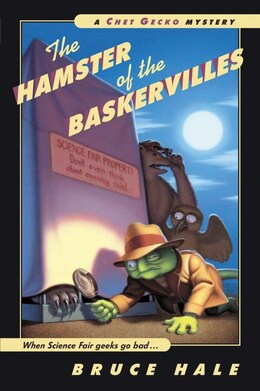 Book The Hamster of the Baskervilles: A Chet Gecko Mystery by Bruce Hale