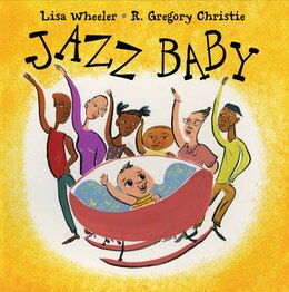 Book Jazz Baby by Lisa Wheeler