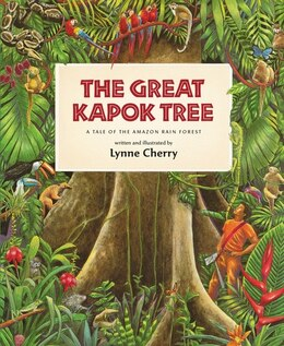 Book The Great Kapok Tree: A Tale of the Amazon Rain Forest by Lynne Cherry