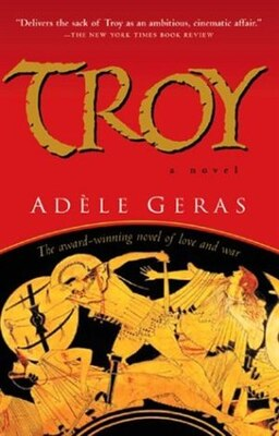 Book Troy: A Novel by Adele Geras