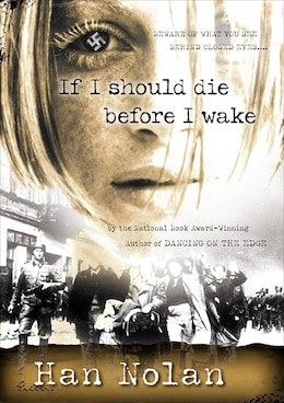Book If I Should Die before I Wake by Han Nolan