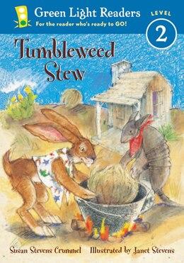 Book Tumbleweed Stew by Susan Stevens Crummel