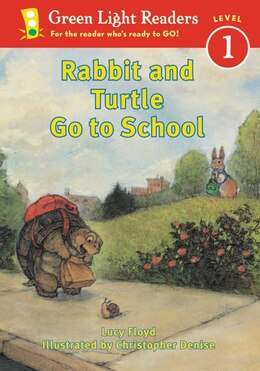 Book Rabbit And Turtle Go To School by Lucy Floyd
