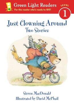 Book Just Clowning Around: Two Stories by Steven Macdonald