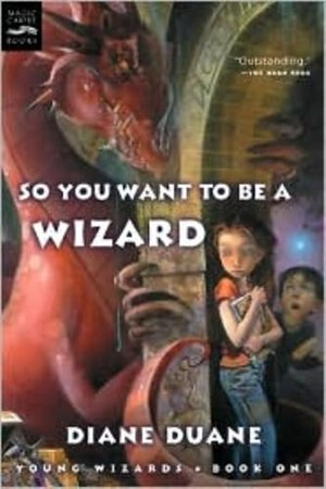 So You Want to Be a Wizard (Digest): Young Wizards, Book One by Diane Duane
