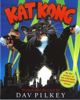 Book Kat Kong (digest) by Dav Pilkey
