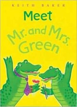 Book Meet Mr. And Mrs. Green by Keith Baker