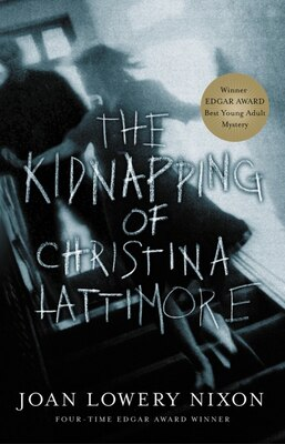 Book The Kidnapping Of Christina Lattimore by Joan Lowery Nixon