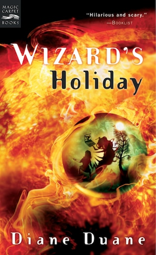 Wizard's Holiday: The Seventh Book in the Young Wizards Series de Diane Duane