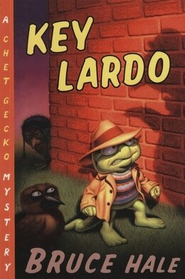Book Key Lardo: A Chet Gecko Mystery by Bruce Hale