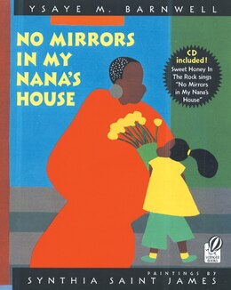 Book No Mirrors in My Nana's House: Musical CD and Book by Ysaye M. Barnwell