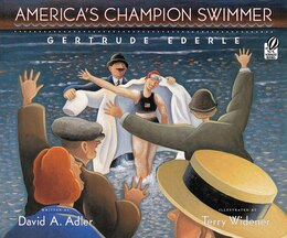 Book America's Champion Swimmer: Gertrude Ederle by David A. Adler
