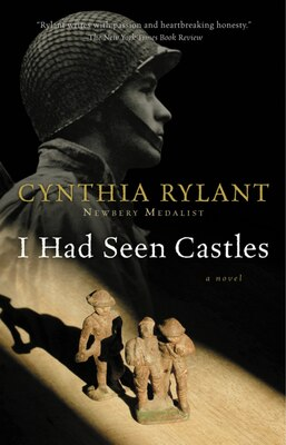 Book I Had Seen Castles by Cynthia Rylant