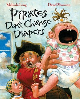 Book Pirates Don't Change Diapers by Melinda Long