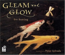 Book Gleam and Glow by Eve Bunting