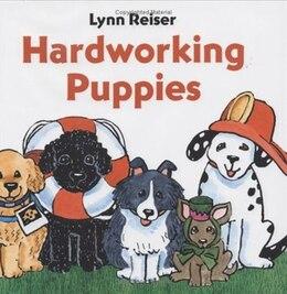 Book Hardworking Puppies by Lynn Reiser