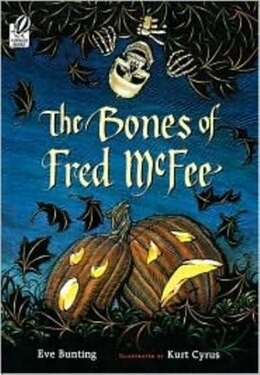 Book The Bones Of Fred Mcfee by Eve Bunting