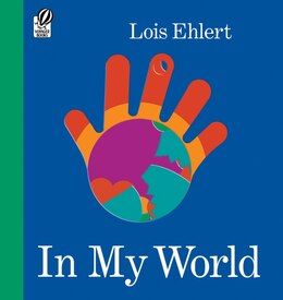 Book In My World by Lois Ehlert